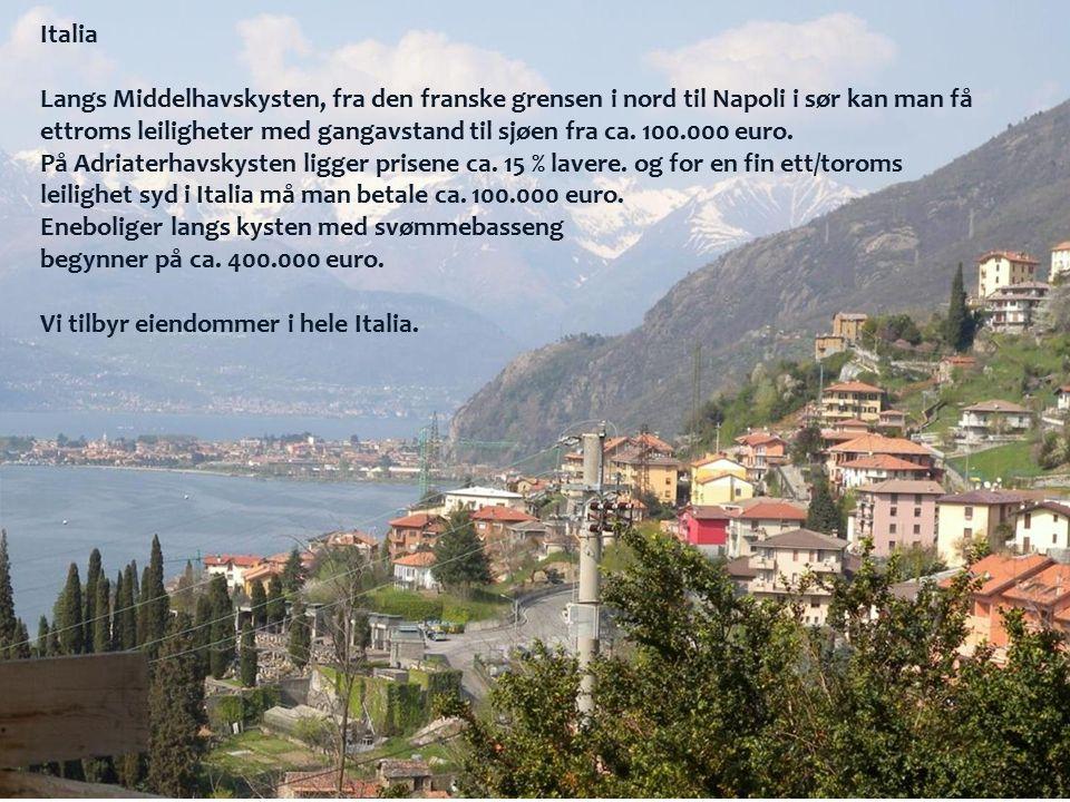 Italia Langs Middelhavskysten, fra den franske grensen i nord til Napoli i sør kan man få ettroms leiligheter med gangavstand til sjøen fra ca. 100.00