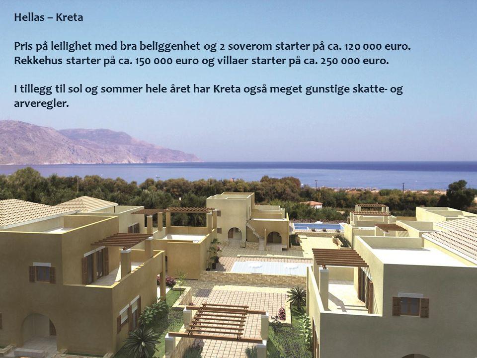 Hellas – Kreta Pris på leilighet med bra beliggenhet og 2 soverom starter på ca. 120 000 euro. Rekkehus starter på ca. 150 000 euro og villaer starter