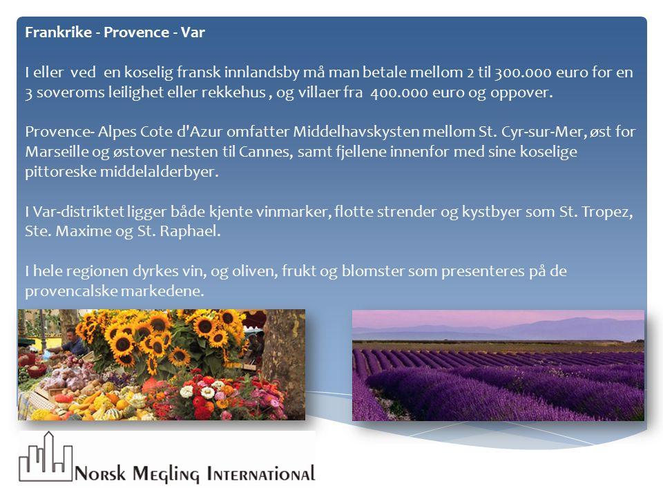 Frankrike - Provence - Var I eller ved en koselig fransk innlandsby må man betale mellom 2 til 300.000 euro for en 3 soveroms leilighet eller rekkehus