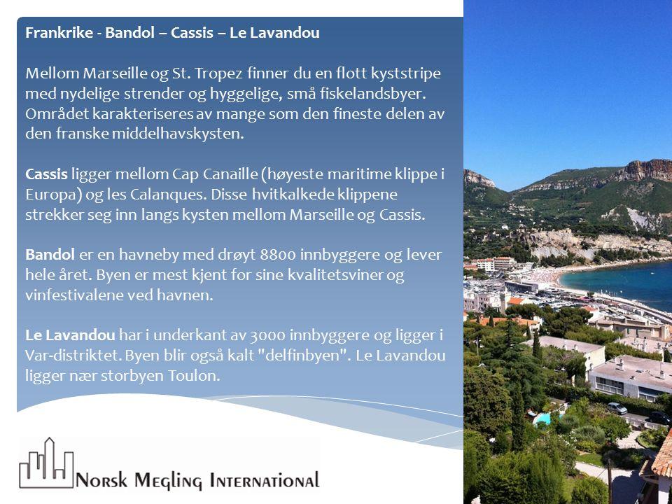Frankrike - Bandol – Cassis – Le Lavandou Mellom Marseille og St.