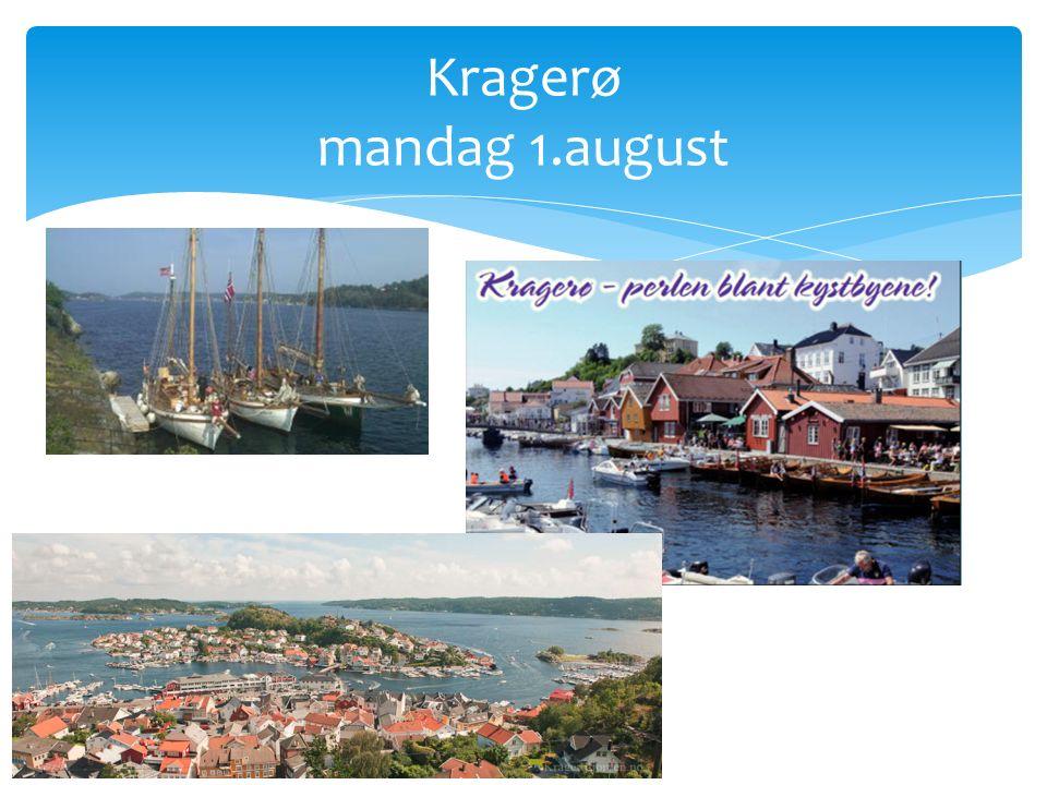 Kragerø mandag 1.august