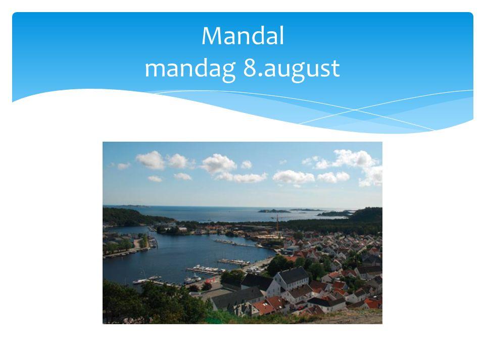 Mandal mandag 8.august