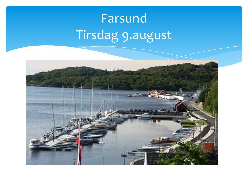 Farsund Tirsdag 9.august