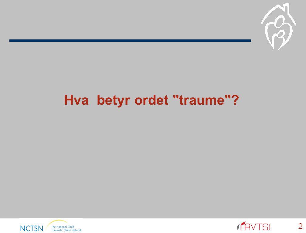 Hva betyr ordet traume 2