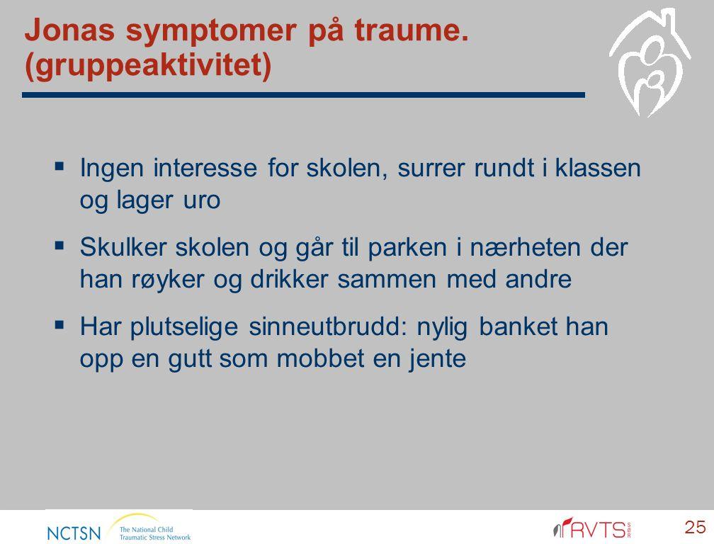 Jonas symptomer på traume.