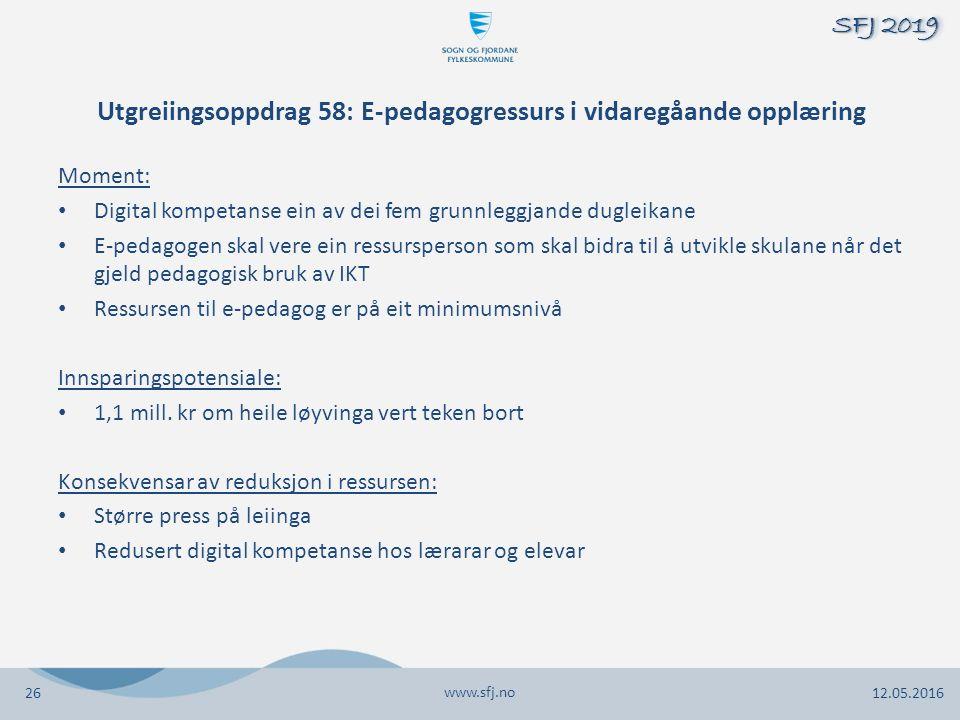 Utgreiingsoppdrag 58: E-pedagogressurs i vidaregåande opplæring Moment: Digital kompetanse ein av dei fem grunnleggjande dugleikane E-pedagogen skal v