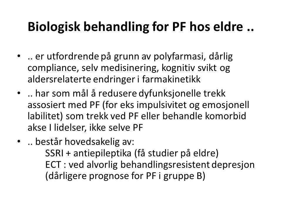Biologisk behandling for PF hos eldre....