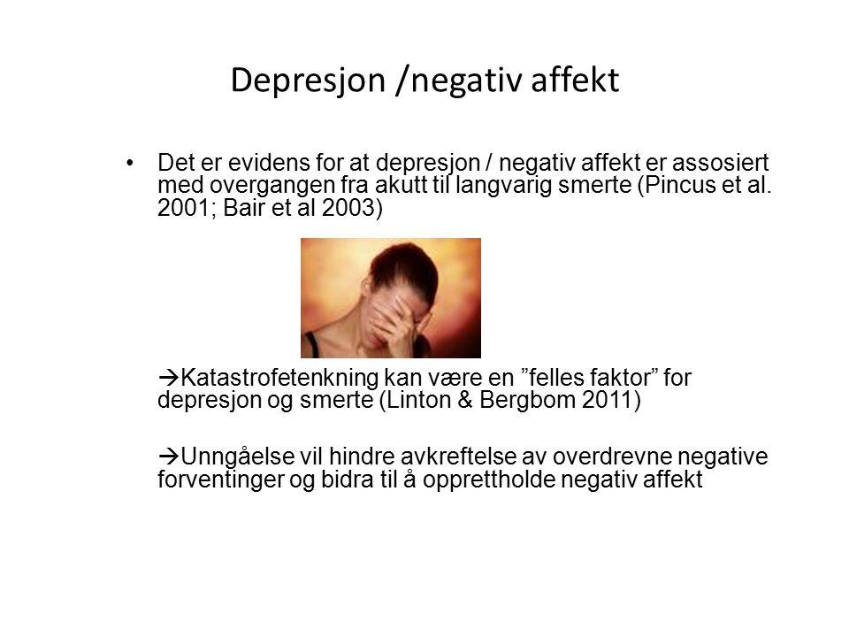 Depresjon /negativ affekt Det er evidens for at depresjon / negativ affekt er assosiert med overgangen fra akutt til langvarig smerte (Pincus et al.