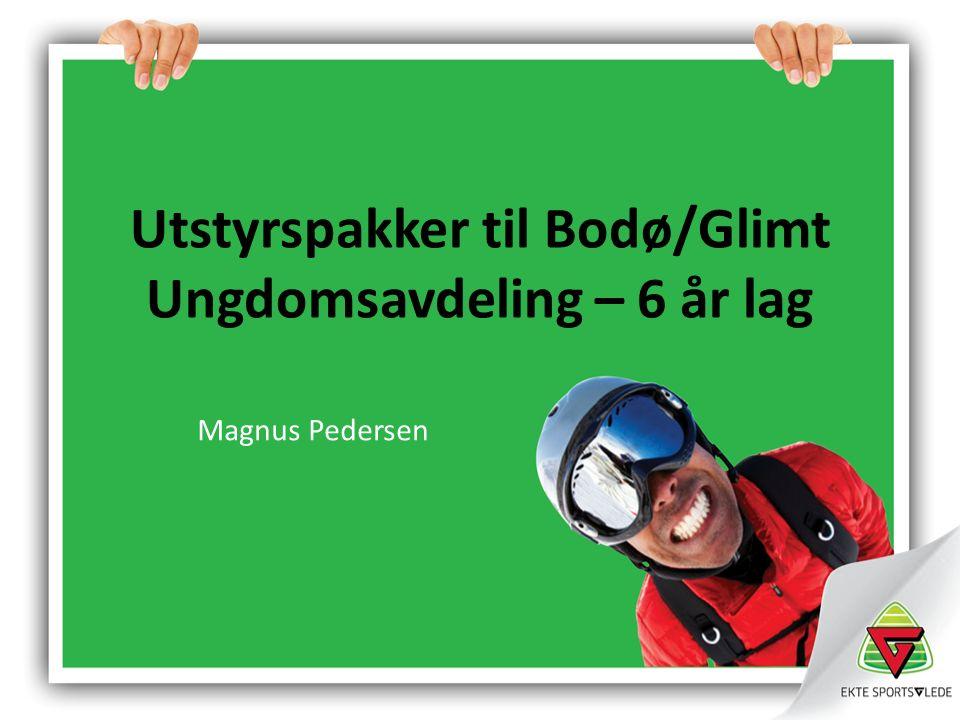 Utstyrspakker til Bodø/Glimt Ungdomsavdeling – 6 år lag Magnus Pedersen