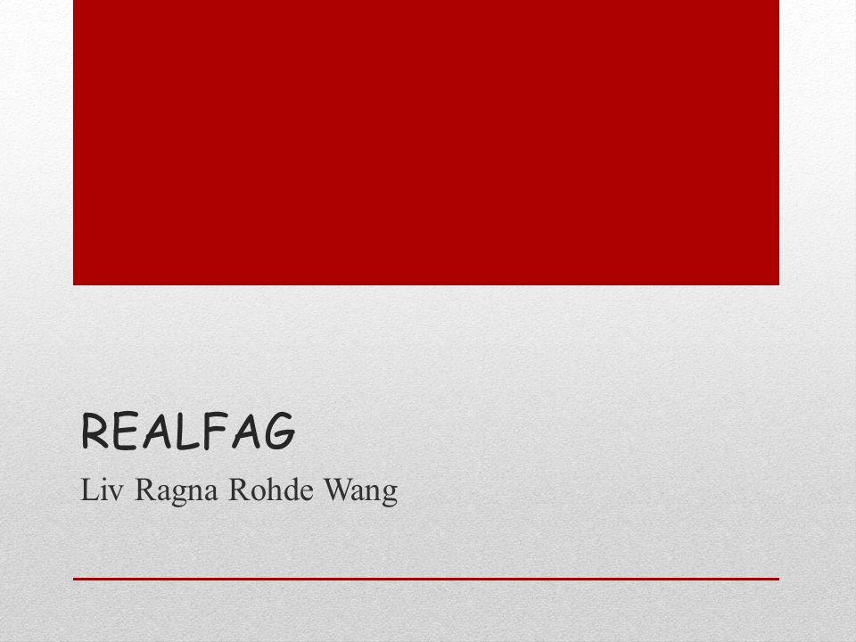 REALFAG Liv Ragna Rohde Wang