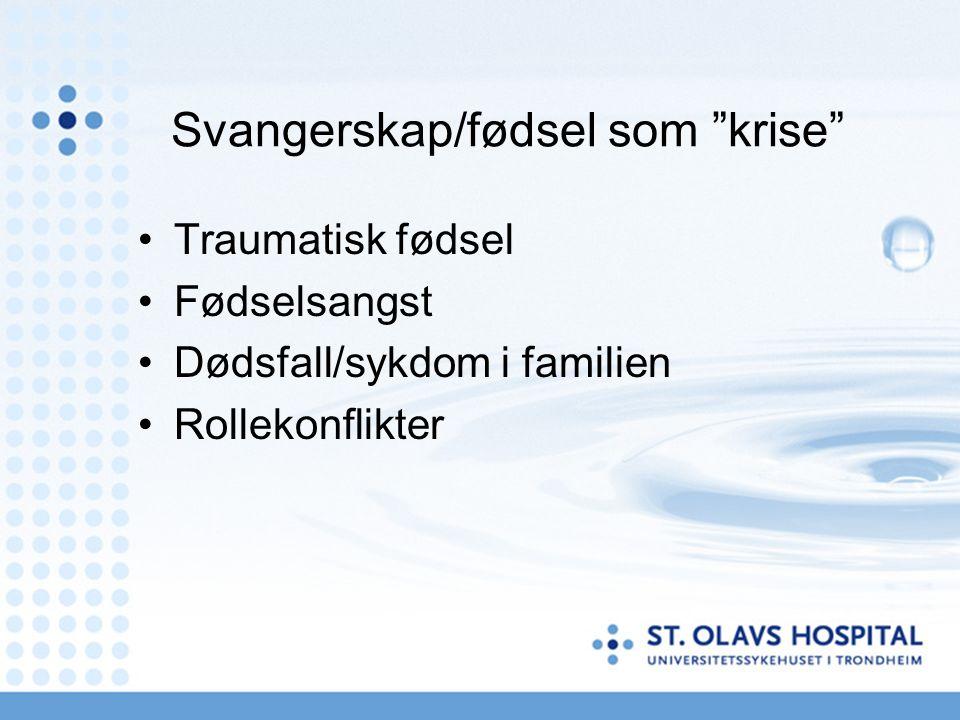 Behandling Konsekvenser av å ikke behandle – alvorligere tilstand (pp psykose), effekter på foster og etter hvert barn.