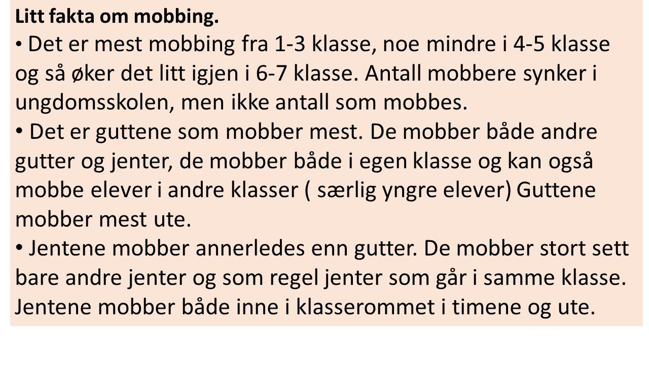 Litt fakta om mobbing.