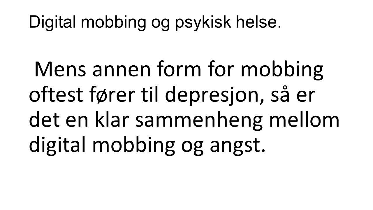 Digital mobbing og psykisk helse.
