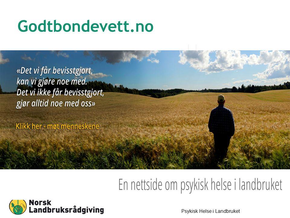 Godtbondevett.no Psykisk Helse i Landbruket 14