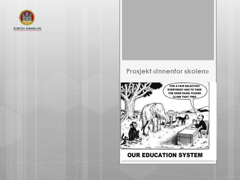 Prosjekt «Innenfor skolen» 1