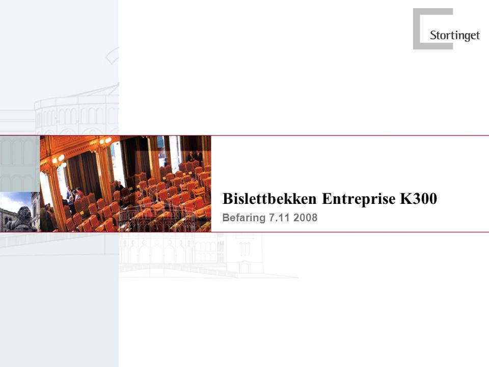 Bislettbekken Entreprise K300 Befaring 7.11 2008