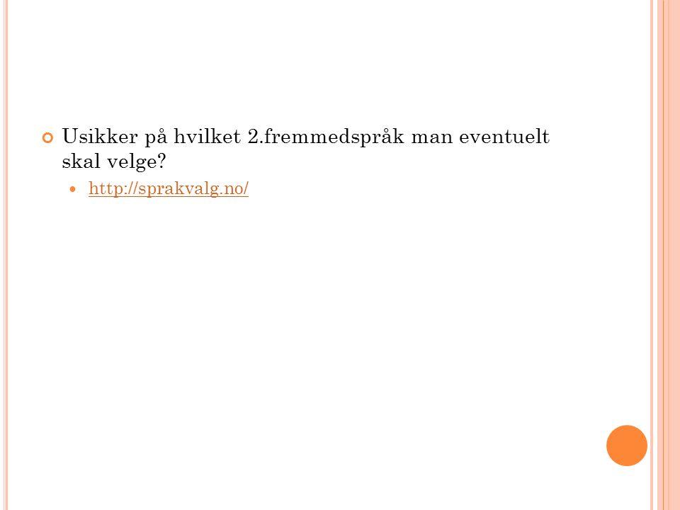 Usikker på hvilket 2.fremmedspråk man eventuelt skal velge http://sprakvalg.no/