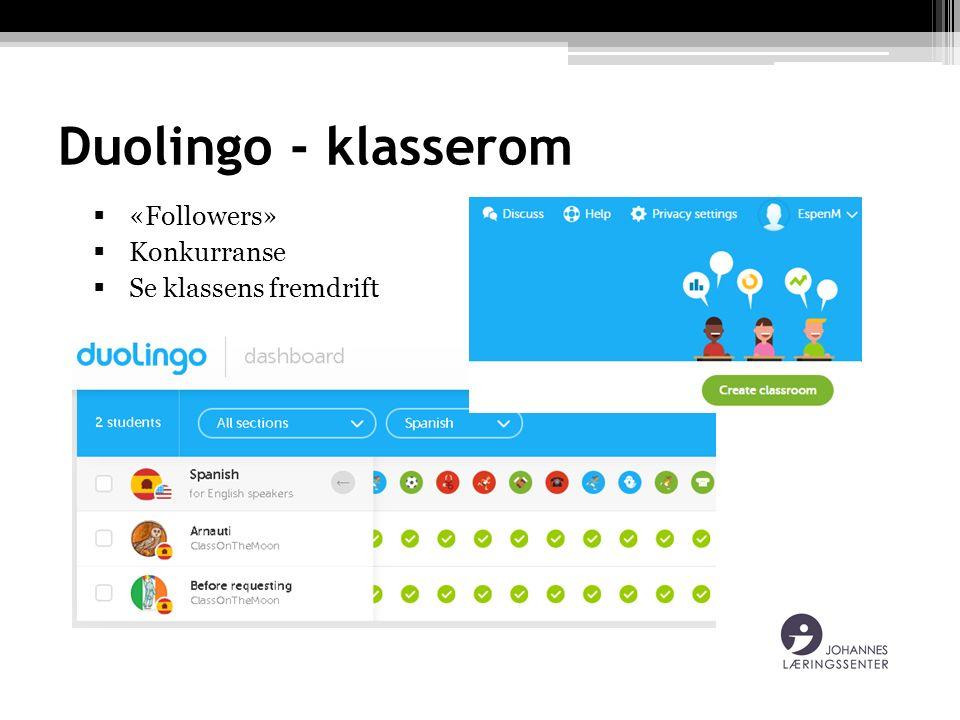 Duolingo - klasserom  «Followers»  Konkurranse  Se klassens fremdrift