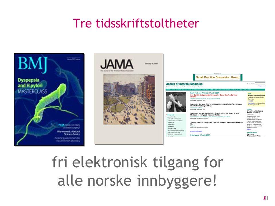 Tre tidsskriftstoltheter fri elektronisk tilgang for alle norske innbyggere!
