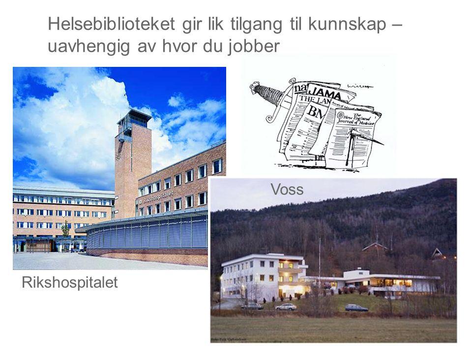 Helsebiblioteket gir lik tilgang til kunnskap – uavhengig av hvor du jobber Rikshospitalet Voss