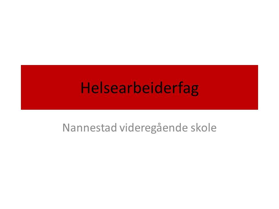 Helsearbeiderfag Nannestad videregående skole