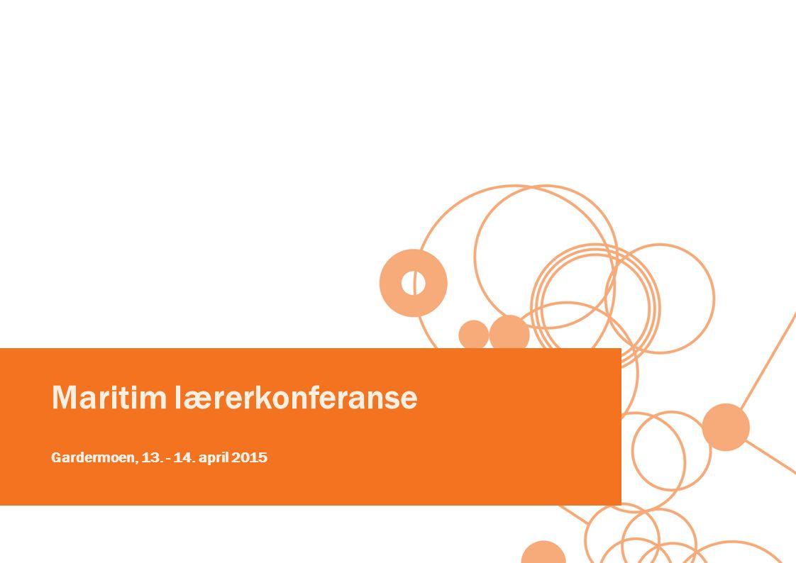 Maritim lærerkonferanse Gardermoen, 13. - 14. april 2015