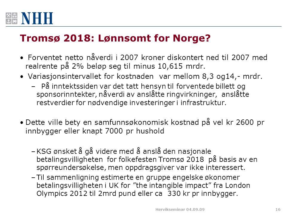 Tromsø 2018: Lønnsomt for Norge.
