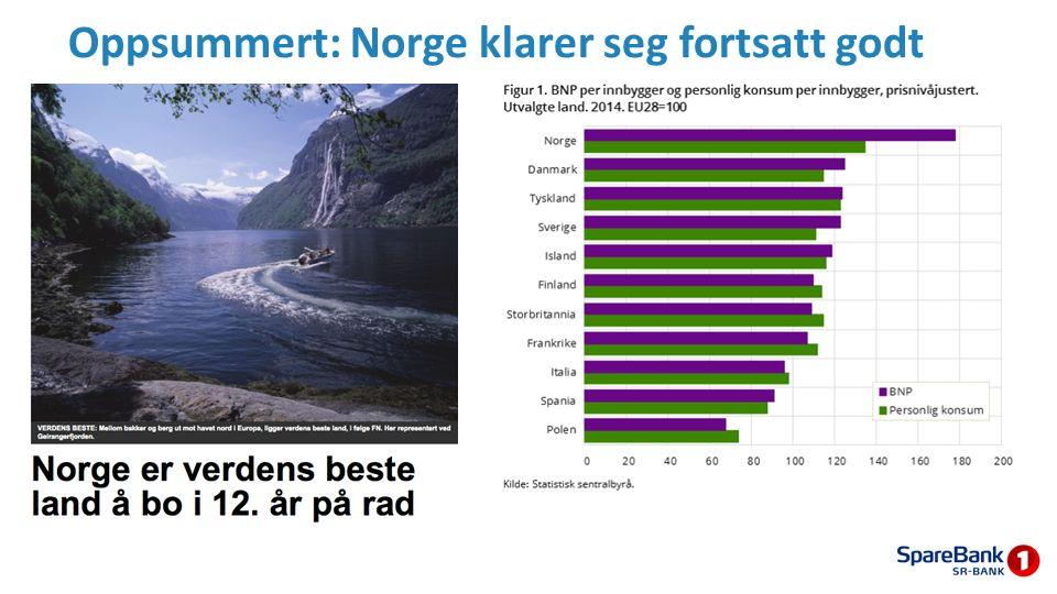 Oppsummert: Norge klarer seg fortsatt godt