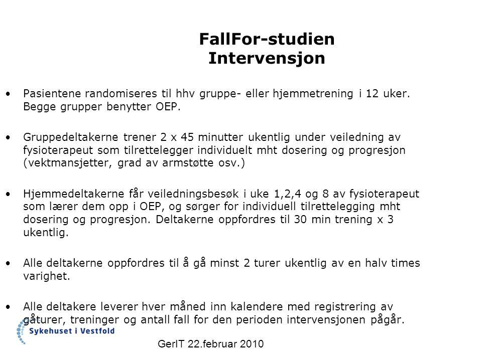 FallFor-studien Intervensjon Pasientene randomiseres til hhv gruppe- eller hjemmetrening i 12 uker.