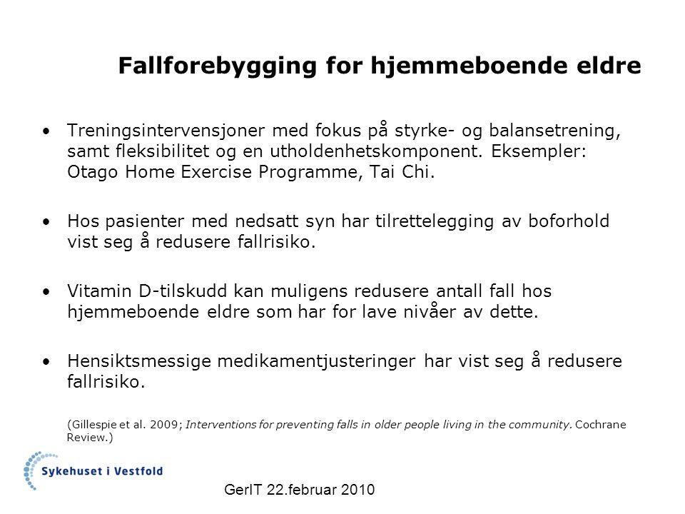 Fallforebygging for hjemmeboende eldre Treningsintervensjoner med fokus på styrke- og balansetrening, samt fleksibilitet og en utholdenhetskomponent.