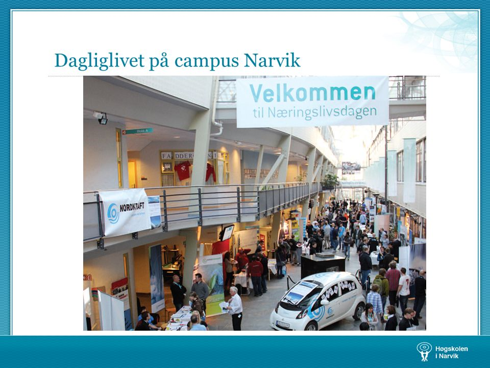Dagliglivet på campus Narvik