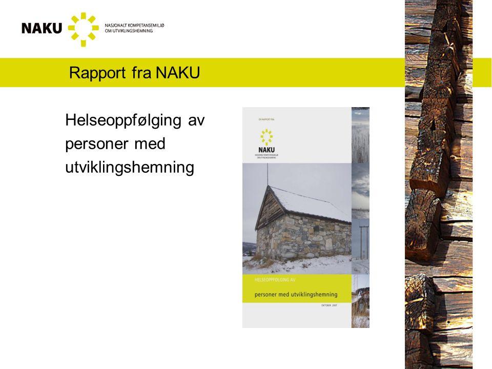 Rapport fra NAKU Helseoppfølging av personer med utviklingshemning