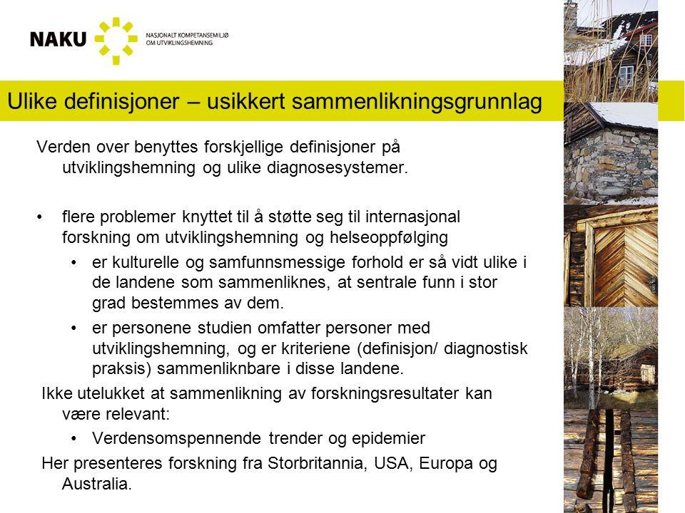 Prevalens Norske kommuner registrerer alle personer med utviklingshemning som mottar bistand.