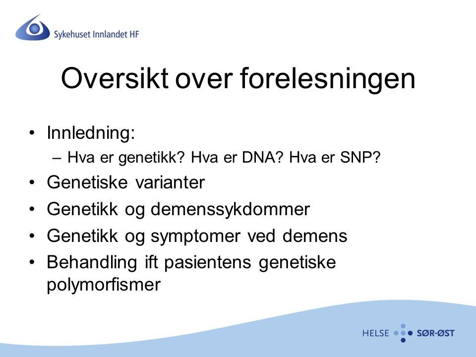 Oversikt over forelesningen Innledning: –Hva er genetikk.