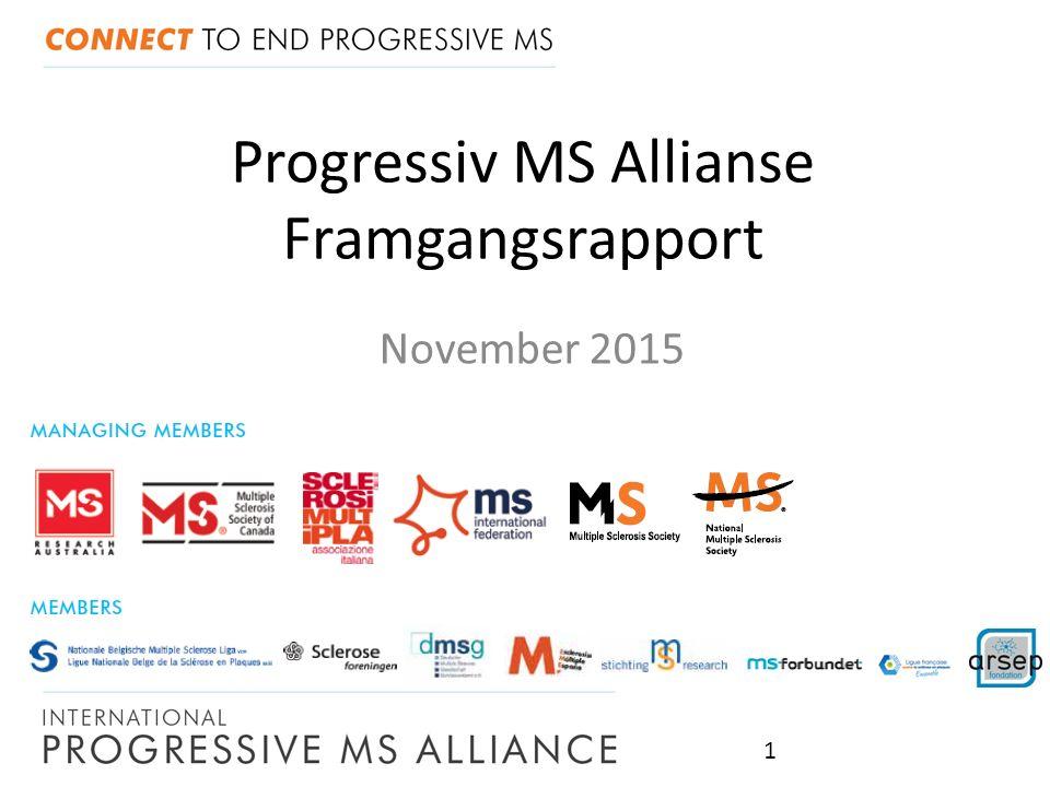 Progressiv MS Allianse Framgangsrapport November 2015 1