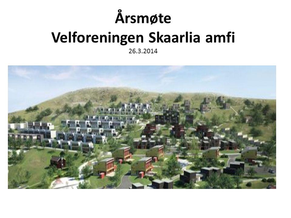 Årsmøte Velforeningen Skaarlia amfi 26.3.2014