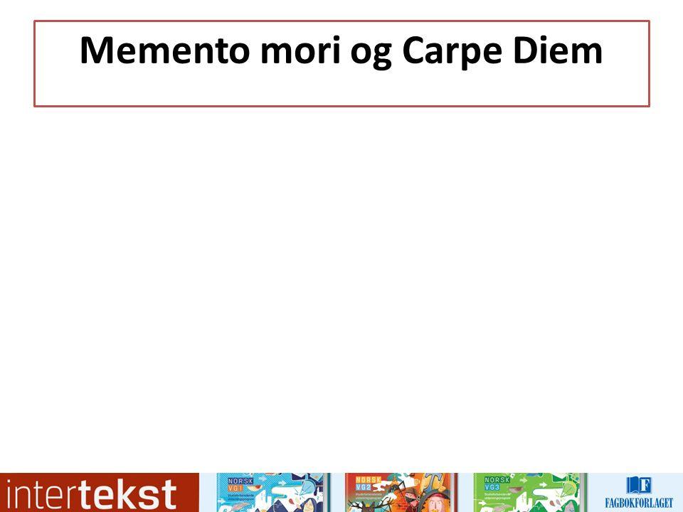 Memento mori og Carpe Diem