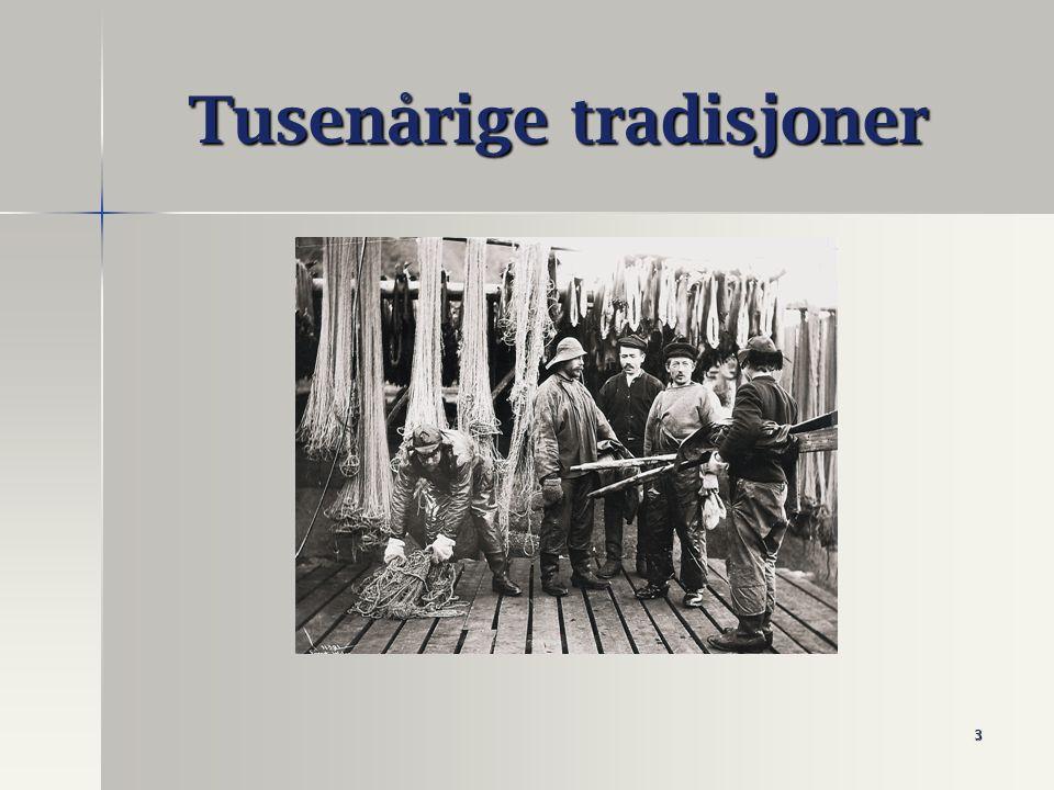 3 Tusenårige tradisjoner