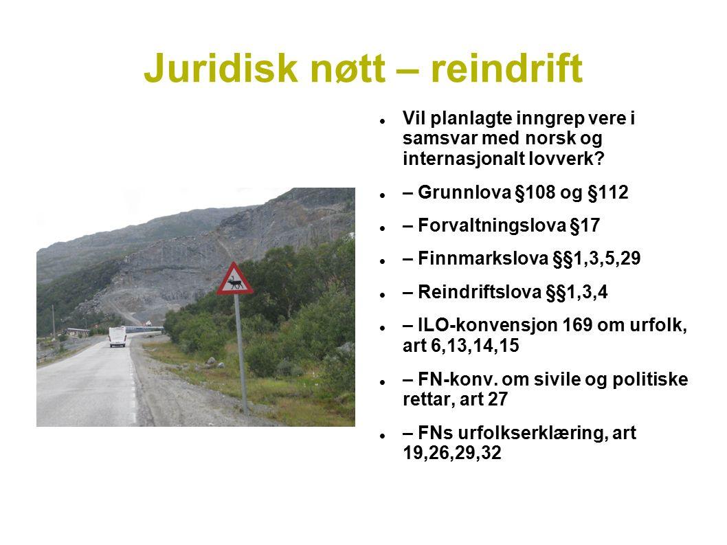 Juridisk nøtt – reindrift Vil planlagte inngrep vere i samsvar med norsk og internasjonalt lovverk.