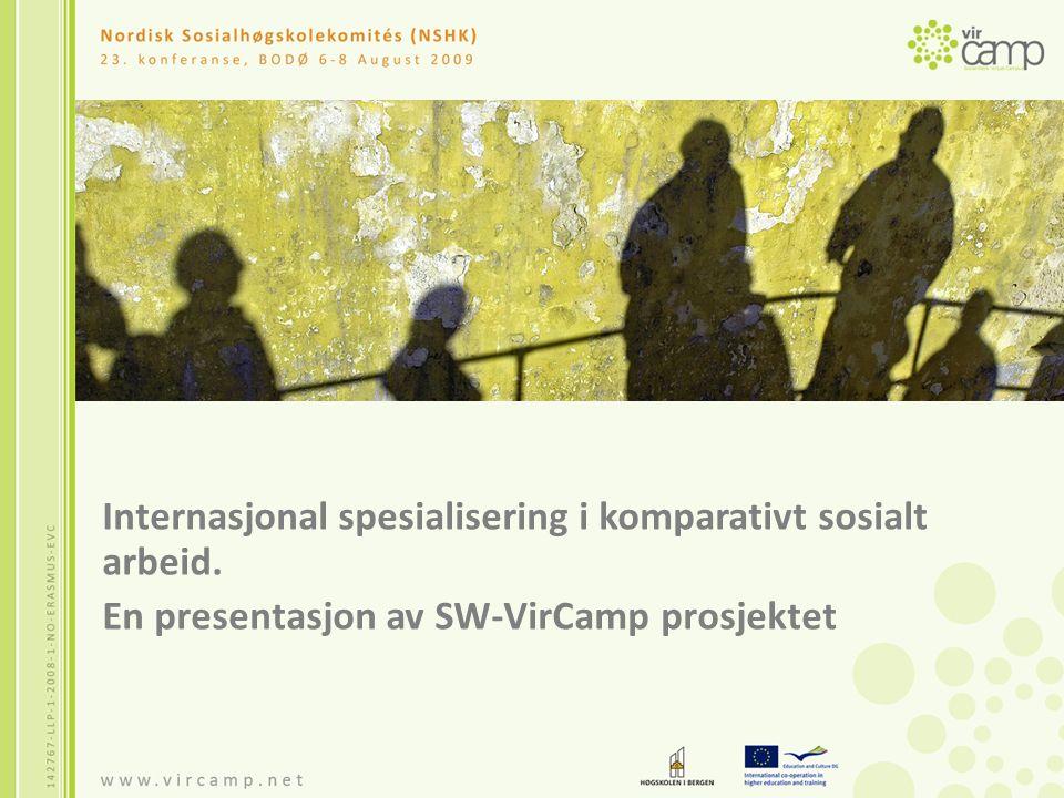 Internasjonal spesialisering i komparativt sosialt arbeid. En presentasjon av SW-VirCamp prosjektet