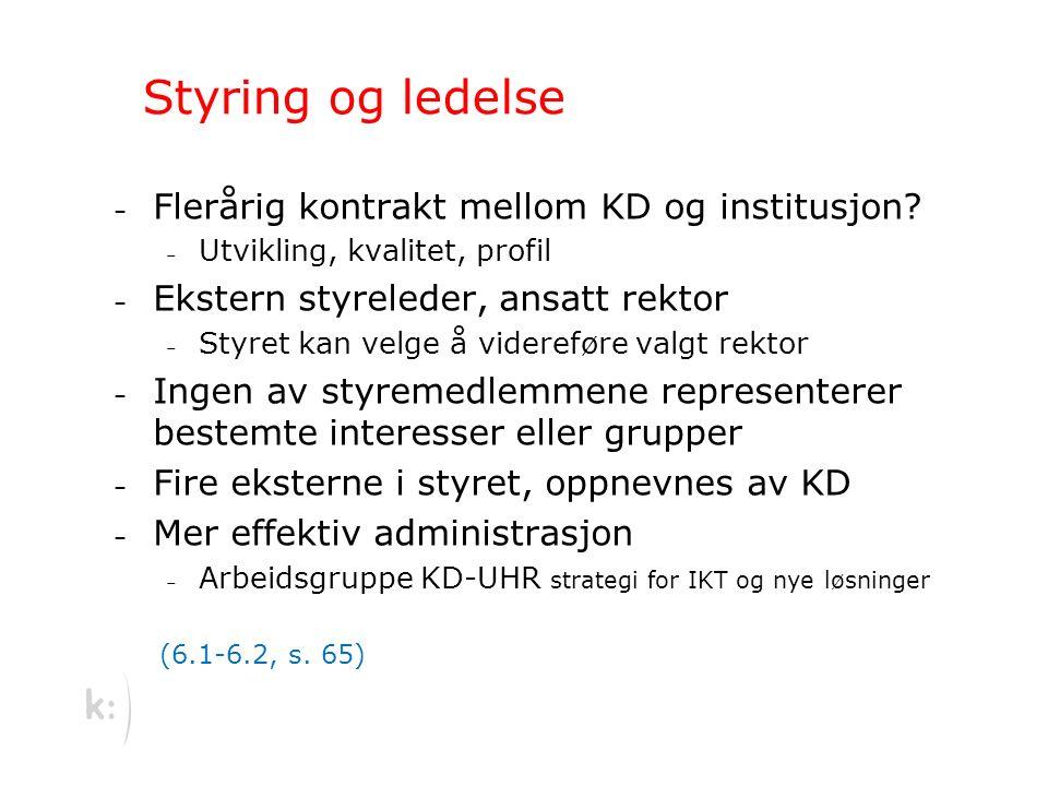 Styring og ledelse – Flerårig kontrakt mellom KD og institusjon.