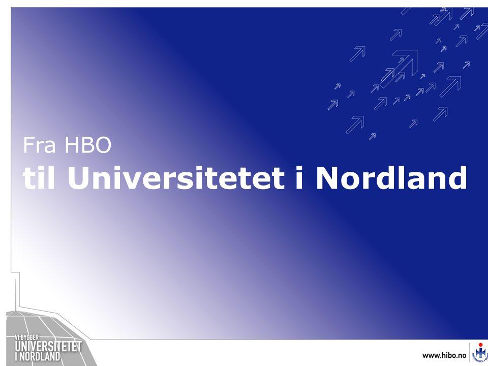 Fra HBO til Universitetet i Nordland