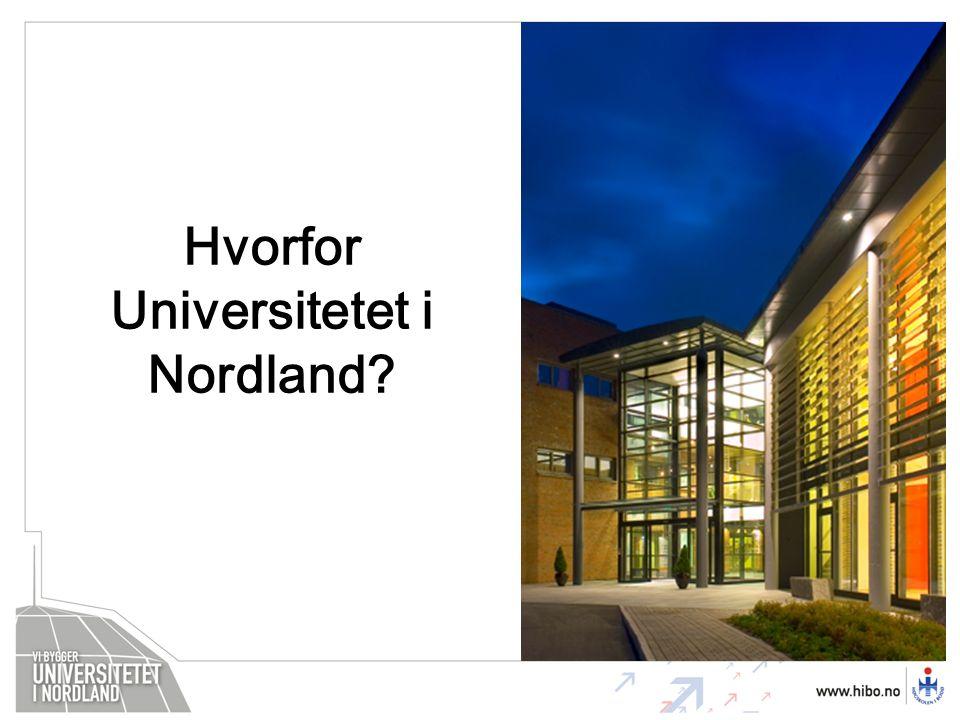 Hvorfor Universitetet i Nordland