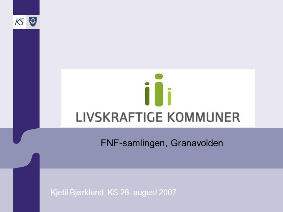 FNF-samlingen, Granavolden Kjetil Bjørklund, KS 28. august 2007
