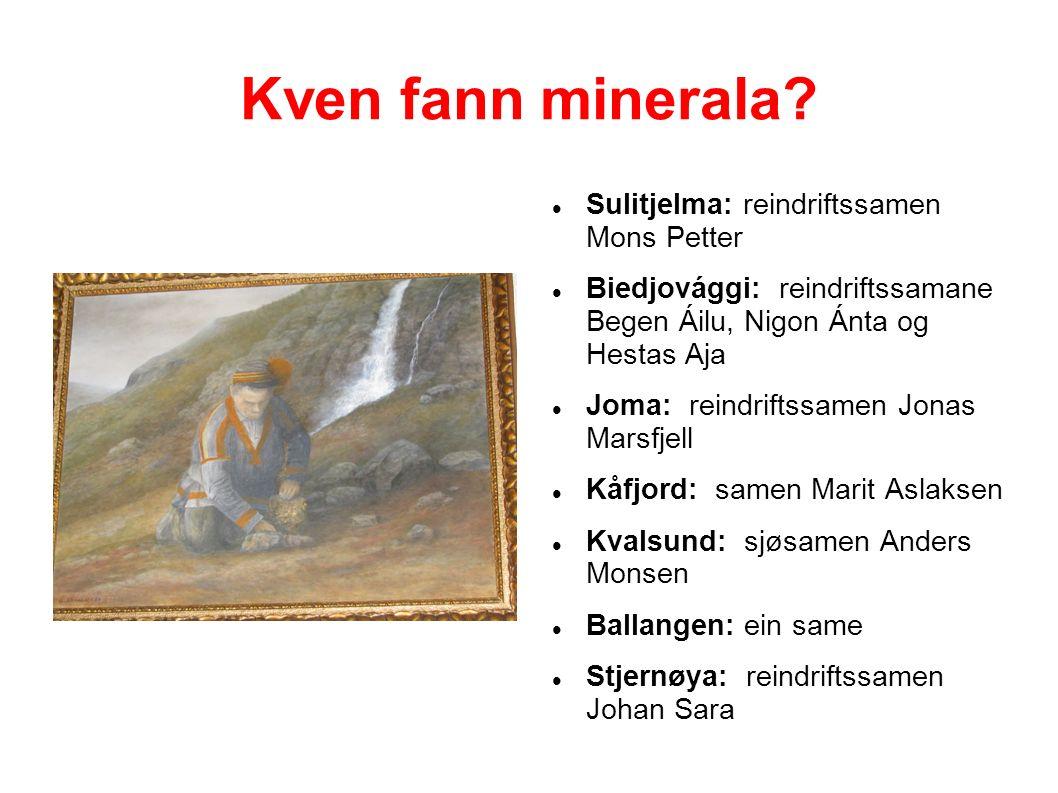 Kven fann minerala.