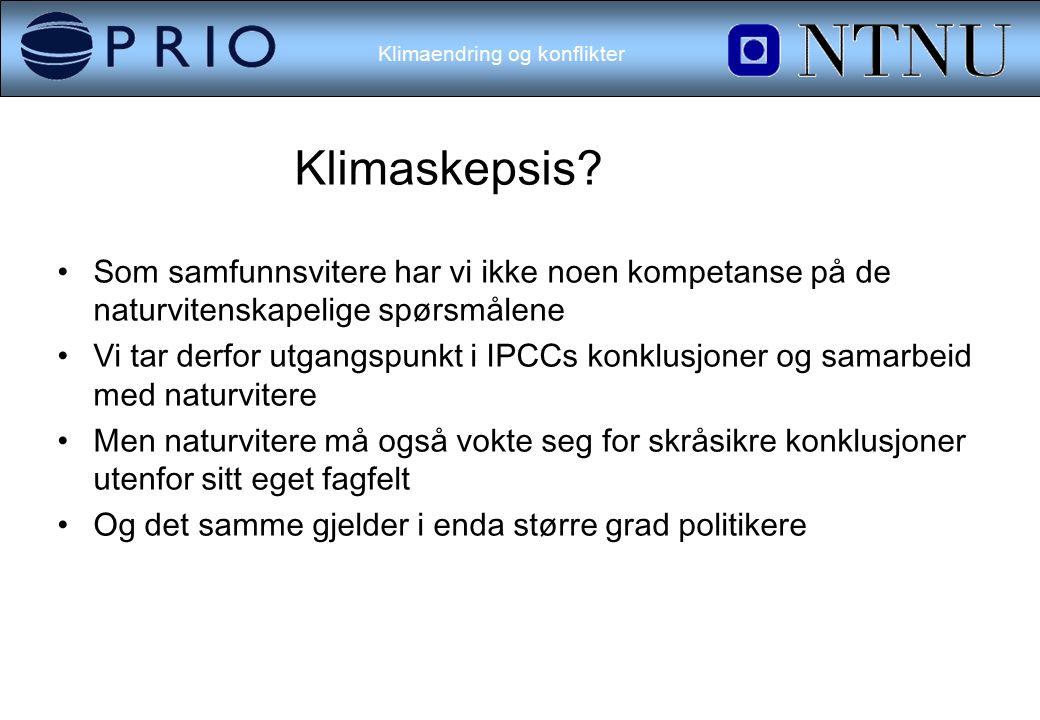 Klimaendring og konflikter Klimaskepsis.