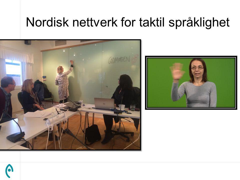 Nordisk nettverk for taktil språklighet