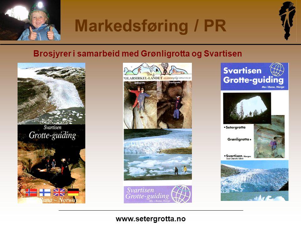 www.setergrotta.no Markedsføring / PR Brosjyrer i samarbeid med Grønligrotta og Svartisen