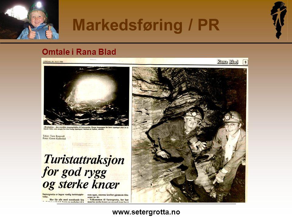 www.setergrotta.no Markedsføring / PR Omtale i Rana Blad
