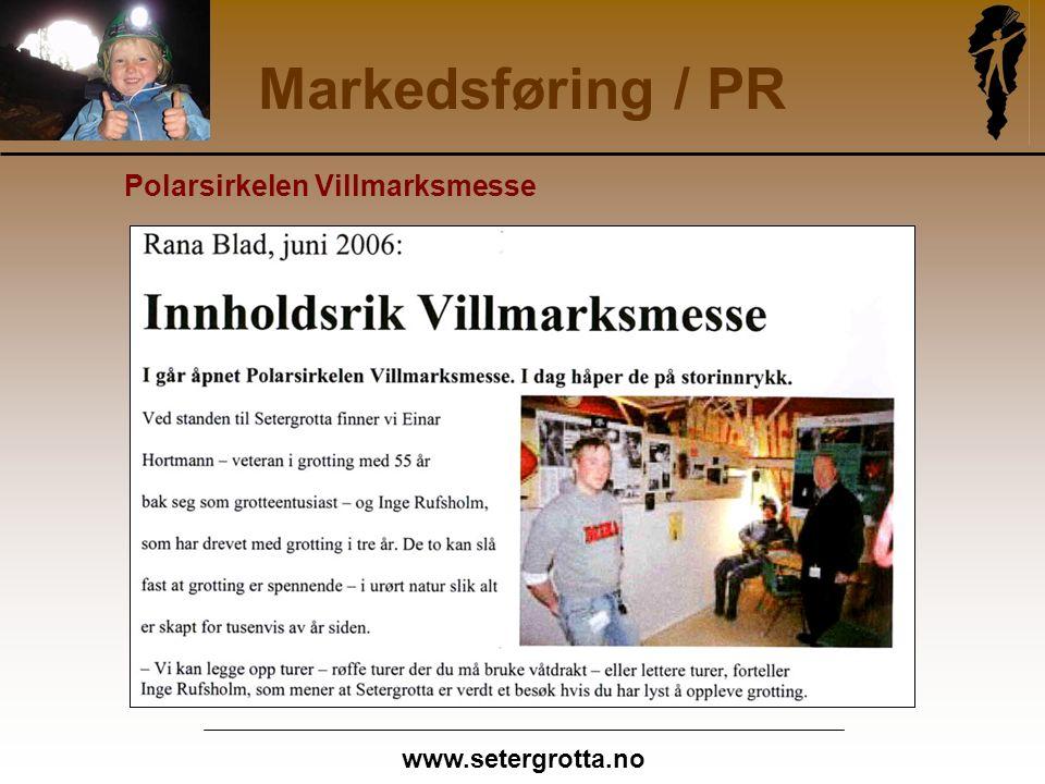 www.setergrotta.no Markedsføring / PR Polarsirkelen Villmarksmesse